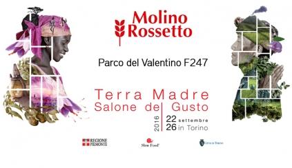 Molino Rossetto al Salone del Gusto - Terra Madre  2016